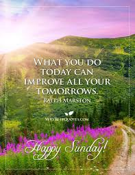 Free Printable Good Morning Happy Sunday Inspirational Quotes Paulcong
