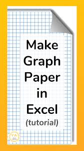 Tutorial On How To Make Graph Paper In Excel Well Go Over