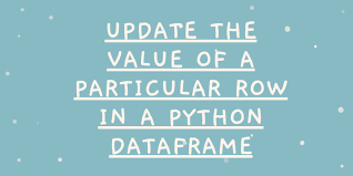 value of a row in a python dataframe