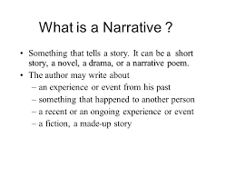 narrative story essay ppt video online  what is a narrative something that tells a story it can be a short story
