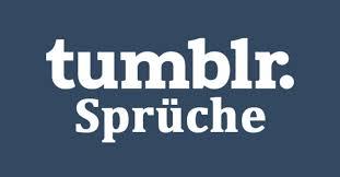 Tumblr Sprüche Best Of