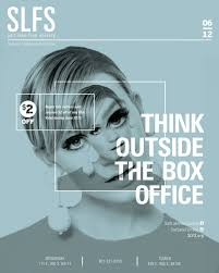 outside the box office. Contemporary Outside SLFS Campaign  Think Outside The Box Office Inside