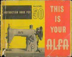 Alfa Model 50 Sewing Machine