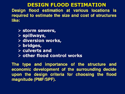 Design Flood Estimation Data Needs Of Water Sector National Institute Of Hydrology