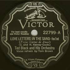 Ted Black & His Orchestra Love Letters in the Sand