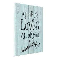 Rustic Wood With Love Quote Canvas Print Zazzle Magnificent Love Quote Canvas