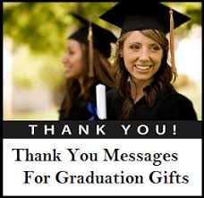 Graduation Thank You Note Thank You Messages Graduation