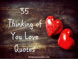 40 BEST Thinking of You LOVE Quotes Enchanting Best Love Quotes
