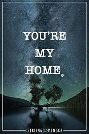 Youre My Home Authentic Sprüche Zitate Sprüche Liebe Englisch