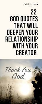 Fights, jealousy, arguments, and tears. 22 God Quotes That Will Deepen Your Relationship With Your Creator