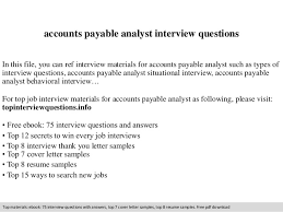accounts payable analyst interview questions In this file, you can ref  interview materials for accounts ...