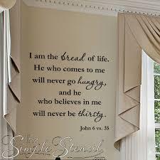 i am the bread of life john 6 35 verse wall lettering e