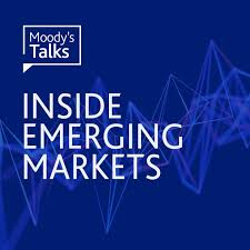 Moody's Talks - Inside Emerging Markets