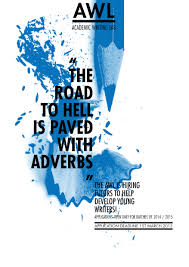 academic writer s lab the road to hell is paved adverbs