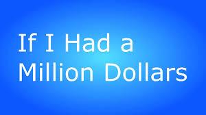 if i had a million dollars essay bodega dreams essay bodega dreams  if i had a million dollars essay metier de vendeuse descriptive essay metier de vendeuse descriptive