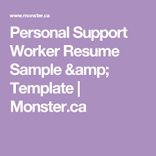 Psw Sample Of Resume And Personal Support Worker Resume Sample Template Monster