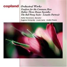copland orchestral works aaron copland eugene ormandy andre previn louis lane adlai