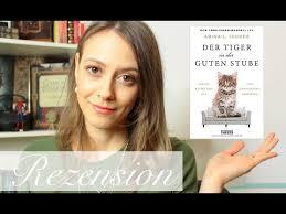 DER TIGER IN DER GUTEN STUBE - ABIGAIL TUCKER (Spoilerfreie Rezension) -  YouTube