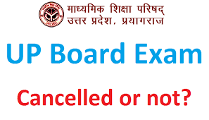 Check out the details here. Up Board Exams Cancelled Or Not 10th 12th Exams Latest Update