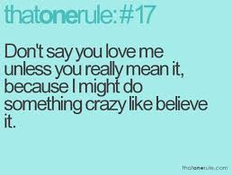 I Love Me Quotes Custom Don't Say You Love Me Unless You Really Mean It Attitude Quote