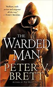 The <b>Warded Man</b>: Book One of The Demon Cycle: Brett, Peter V ...