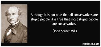 Image result for Stupid AND republican OR conservative AND quotes