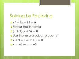 6 solving by factoring