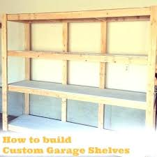 building storage shelves in garage garage storage shelves wood storage shelves plans shelf garage storage shelves building storage