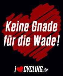 Keine Gnade Für Die Wade Ilovecyclingde Sprüche Fahrrad