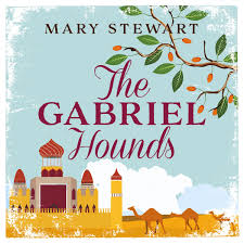 Mary Stewart Design The Gabriel Hounds By Mary Stewart Read By Amy Molloy