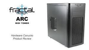 Fractal Design Arc Midi Black High Performance Pc Computer Case Fractal Design Arc Midi Tower Case Review