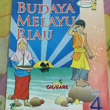 Isi buku budaya melayu riau kelas 6. Buku Bmr Kelas 4 Sd Ilmu Link