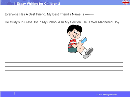 wheresjenny com essay writing for children essay my best  2014 wheresjenny com essay writing for children 2 everyone has a best friend