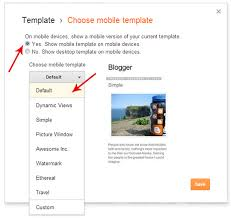 Blogger Mobile Template How To Enable A Responsive Mobile Template In Blogger My Blogger Lab