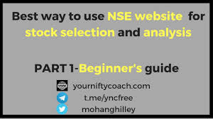 Nse India Chart Nseindia Website Tutorial For Stocks Selection And Analysis Yourniftycoach