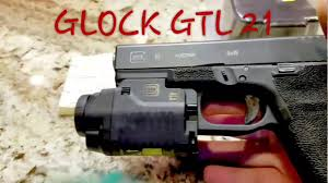 Glock Gtl 22 Tactical Light With Laser And Dimmer Glock Gtl 21 Tactical Light Laser Tips For Shooting While Moving