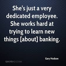 Employee Quotes Adorable Gary Hudson Quotes QuoteHD