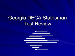 Georgia DECA Statesman Test Review. Name the Georgia DECA State Action Team  and the office they represent. Christin Samples, President Hillary Harper,  - ppt download