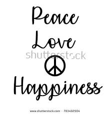 Quotes About Peace And Love Beauteous Inspirational Mindful Quote Peace Love Happiness Stock Illustration