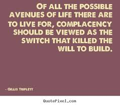 Complacency Quotes Custom Complacency Quotes QuotesGram Inspirational Events Pinterest