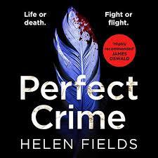Perfect Crime Audiobook | Helen Fields | Audible.ca