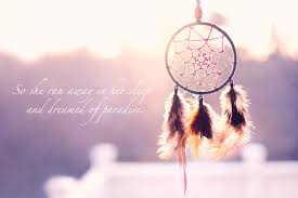 Dream Catcher With Quote Best Of Dreamcatcher Discovered By Jessica On We Heart It