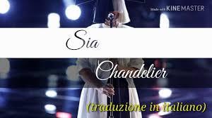 sia chandelier traduzione in italiano