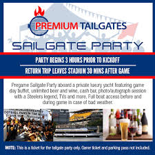 Premium Tailgate Game Day Party Pittsburgh Steelers Vs