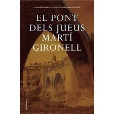 Resultado de imagen de El Pont dels Jueus de Martí Gironell