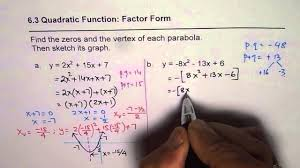 how to write quadratic equation in factor form and find vertex