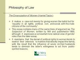 gender studies a general background philosophy of law libera philosophy of law the emancipation of women harriet taylor it makes a case