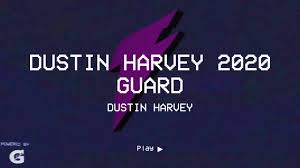 Dustin Harvey 2020 Guard - Dustin Harvey highlights - Hudl