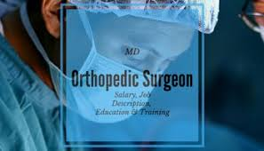 orthopedic surgeon salary job description education and training orthopedic surgeon description