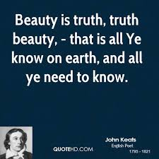 Truth Is Beauty Quote Best of John Keats Quotes QuoteHD